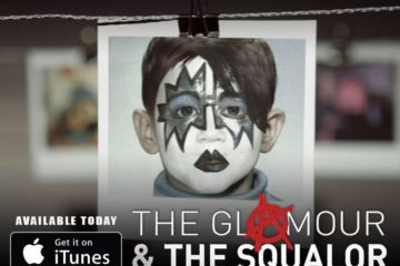The Glamour & The Squalor Feature Documentary now available on iTunes